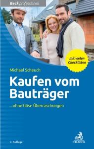 Michael Scheuch: Kaufen vom Bauträger 2. Auflage